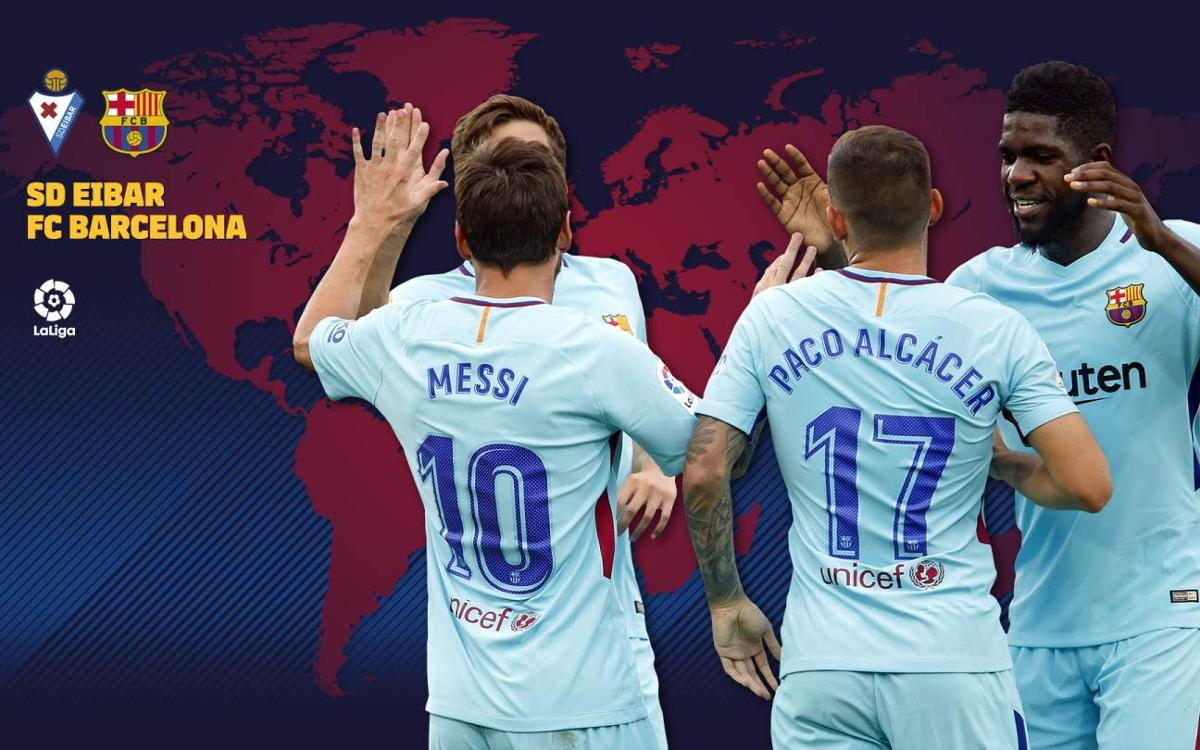 When and where to watch Eibar vs FC Barcelona