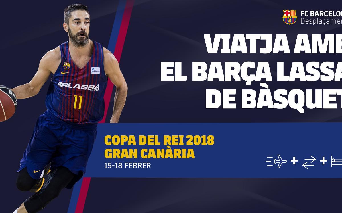Viatja a la Copa del Rei de Gran Canària 2018 amb el Barça Lassa