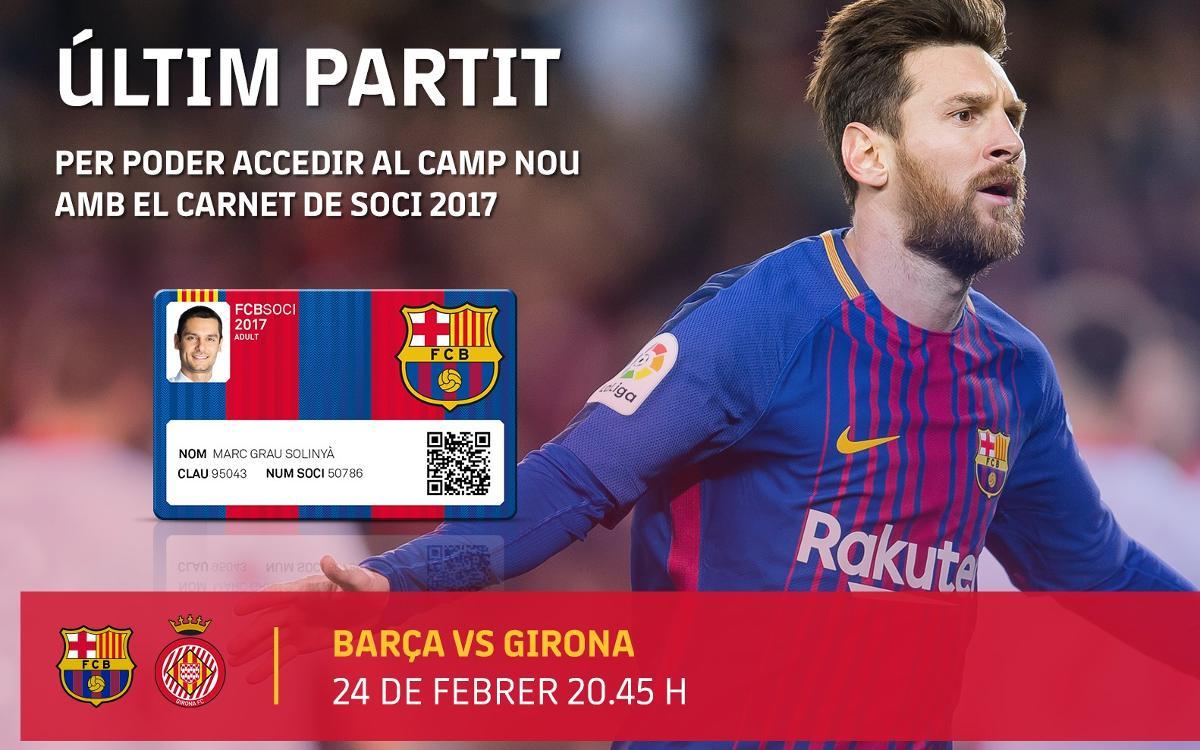 El Barça–Girona del 24 de febrer, últim partit amb el carnet de soci del 2017