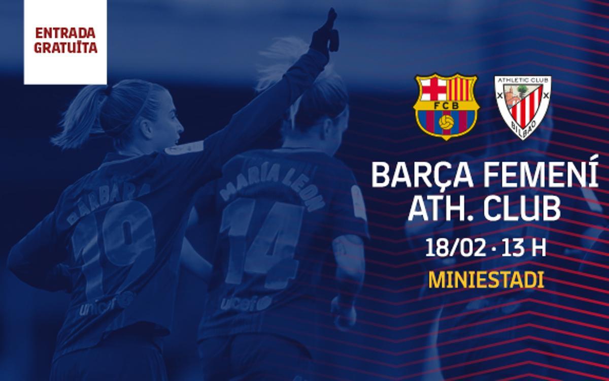 FC Barcelona Femenino - Athletic Club (previa): La hora de la verdad