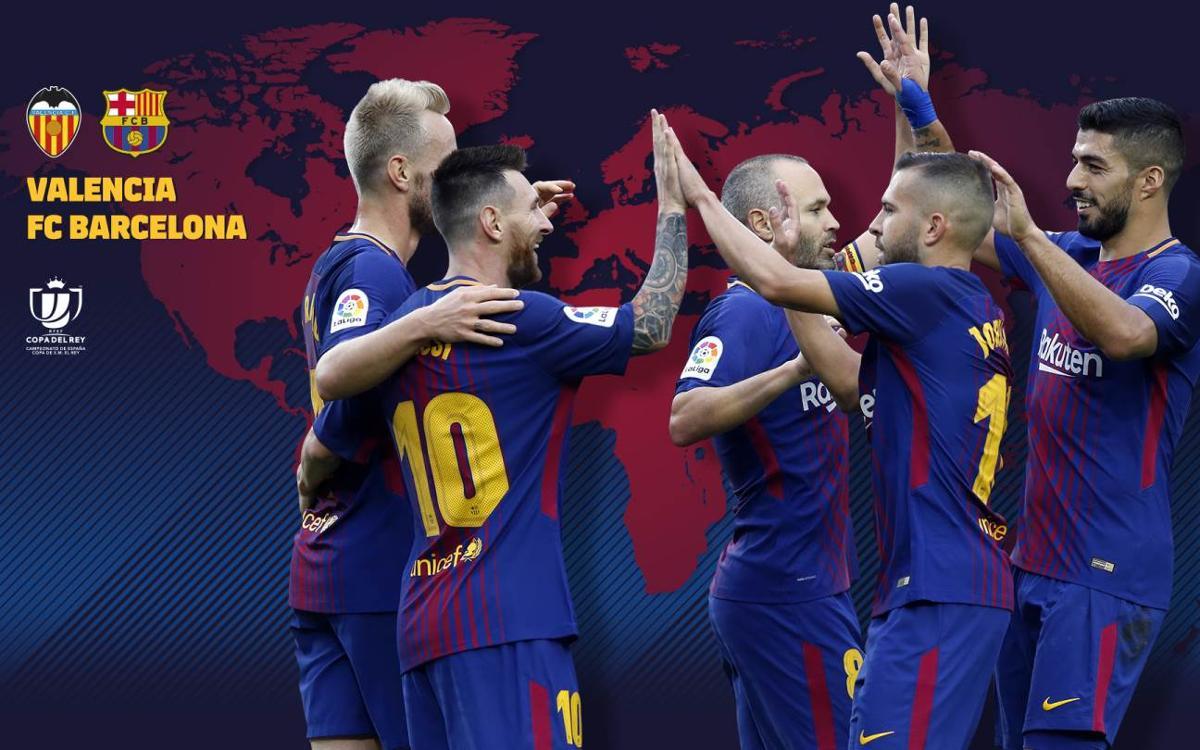 When and where to watch Valencia vs Barça in the Copa del Rey semifinals