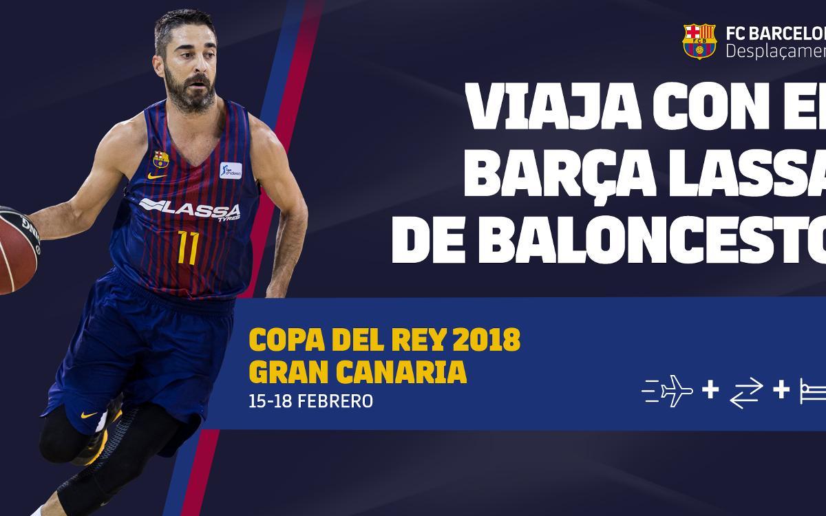 Viaja a la Copa del Rey de Gran Canaria 2018 con el Barça Lassa