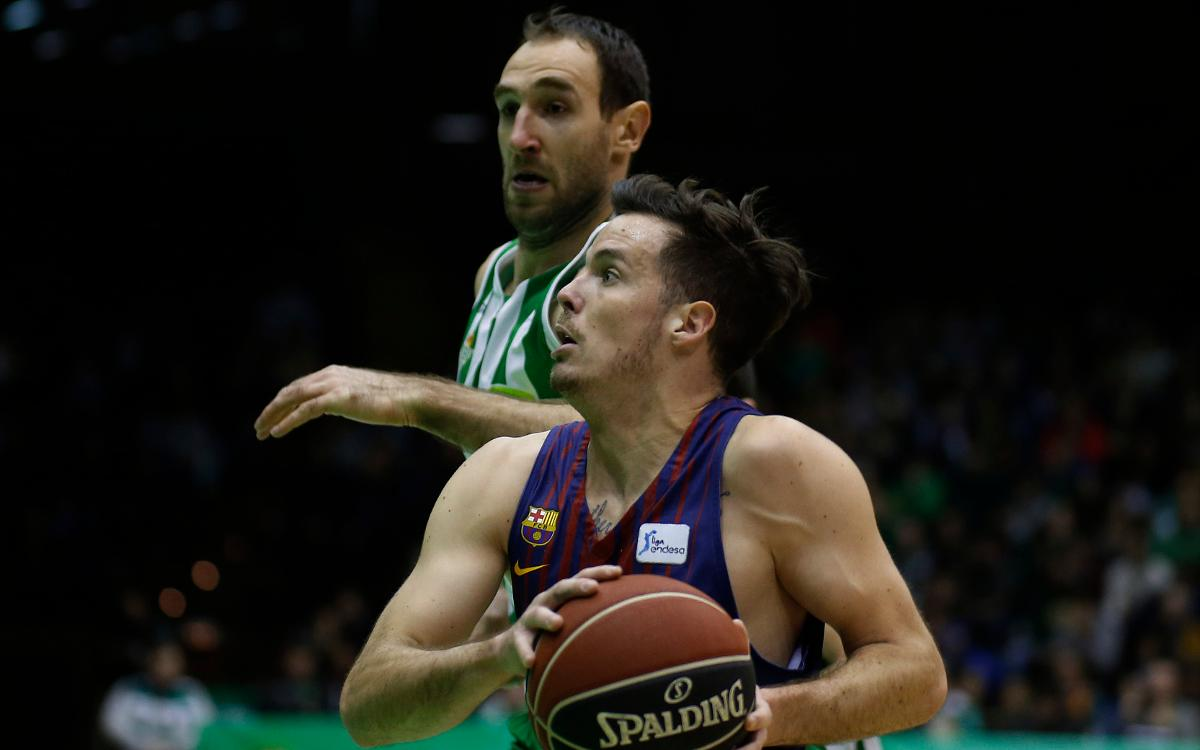 Real Betis Energía Plus-Barça Lassa: Win to close a good week (82-89)