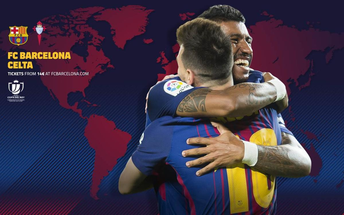 When and where to watch Barça vs. Celta in the Copa del Rey