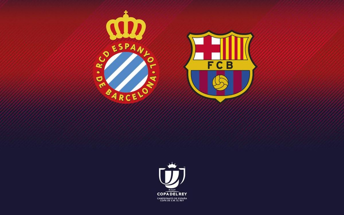 Espanyol - FC Barcelone en quarts de finale de la Coupe du Roi