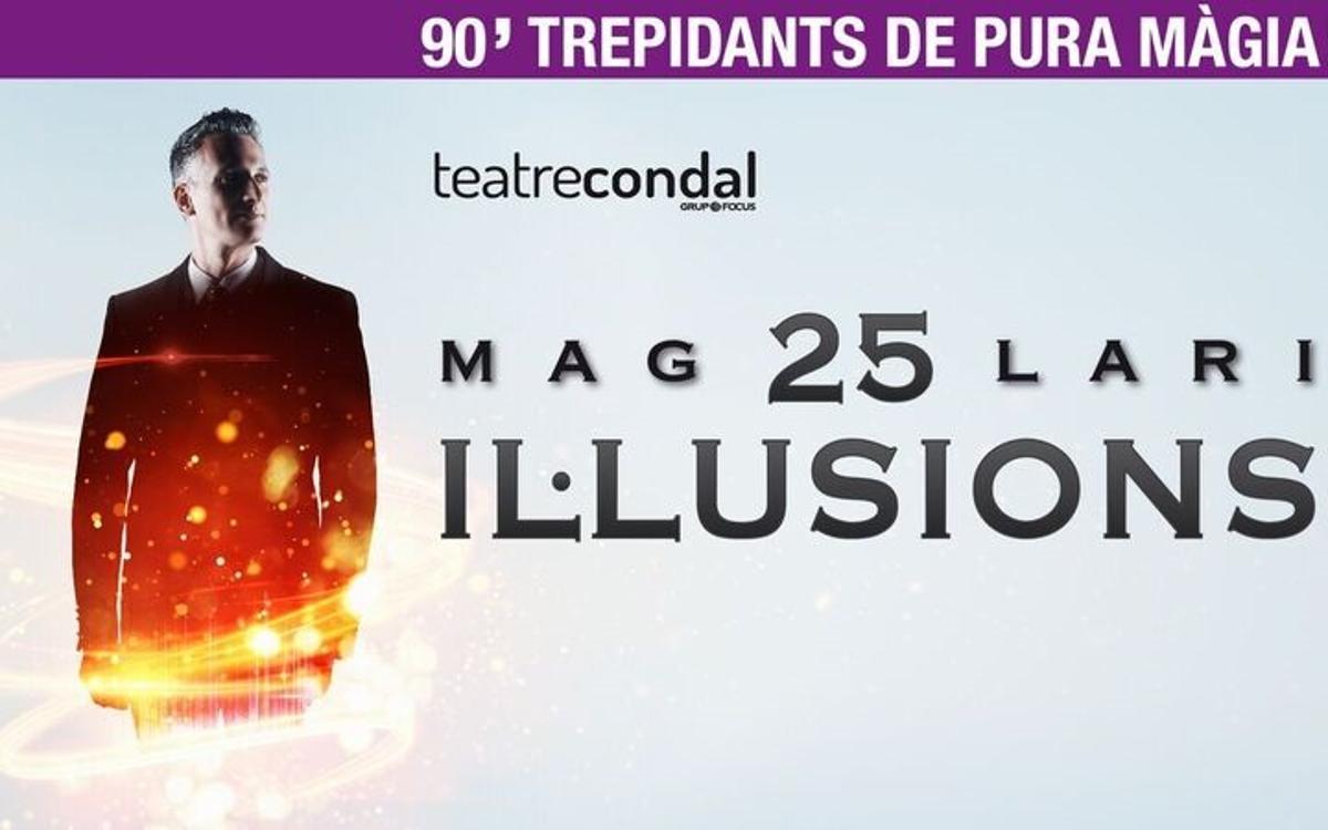 '25 il·lusions', al Teatre Condal amb descompte per als socis