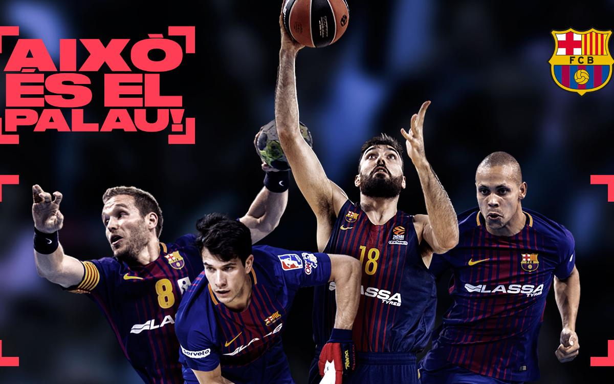 """This is the Palau,"" Barça's new campaign for their professional sports teams"
