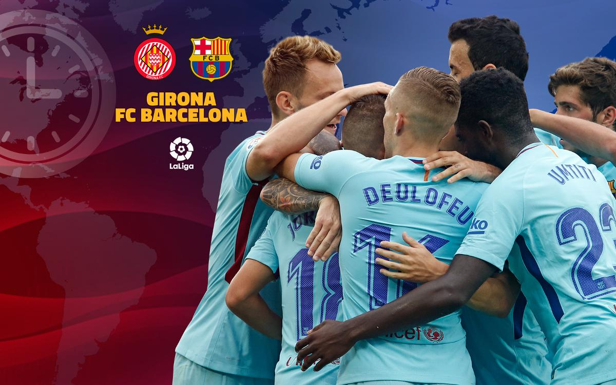When and where to watch Girona v FC Barcelona