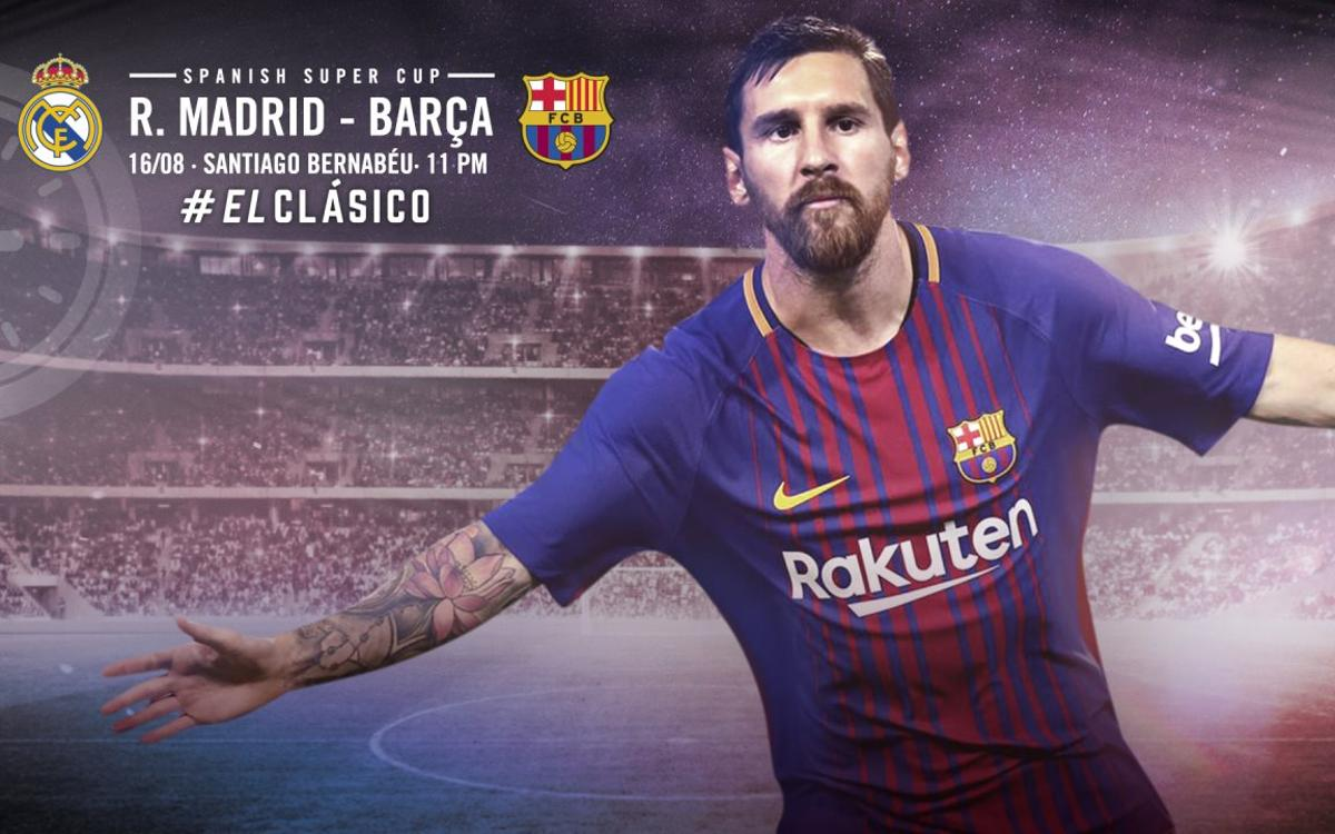 When and where to watch Real Madrid v FC Barcelona