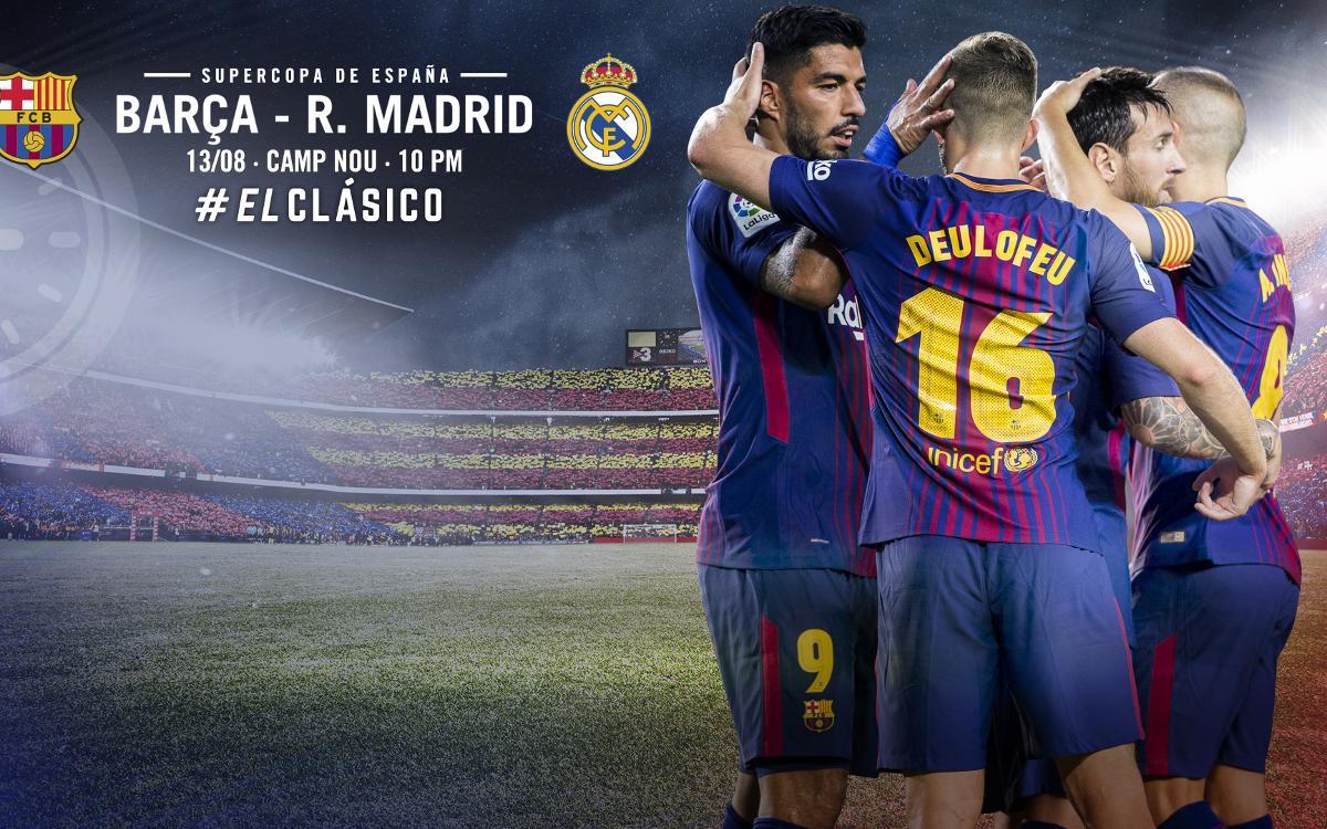 Cuándo y dónde se puede ver el FC Barcelona – Real Madrid