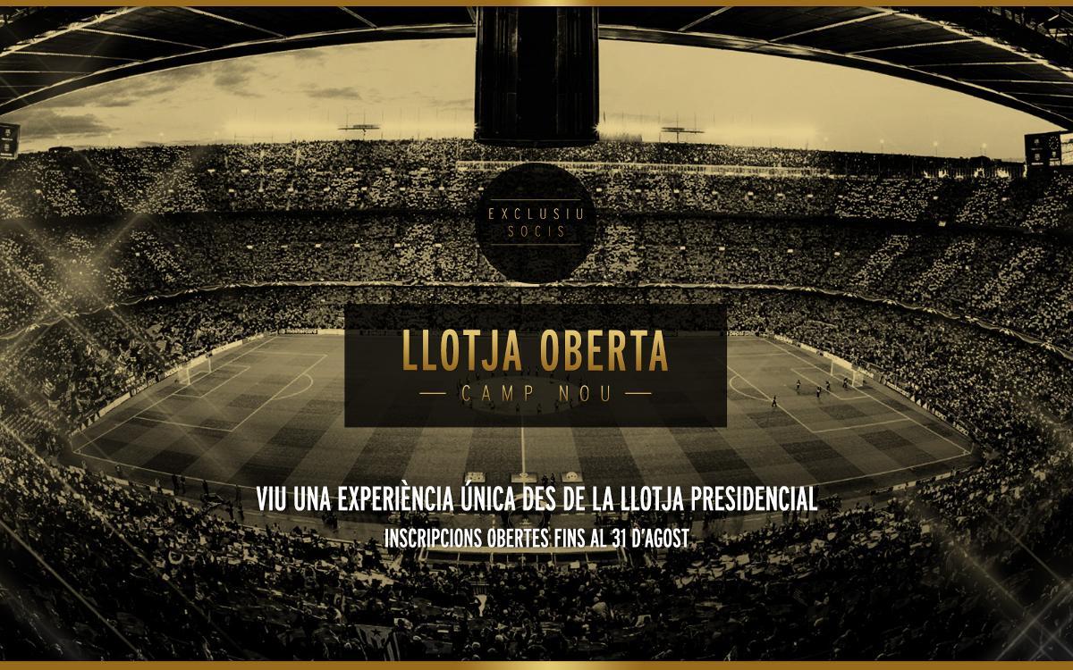 El 21 de juliol s'inicia el procés d'inscripció per a la Llotja Oberta del Camp Nou