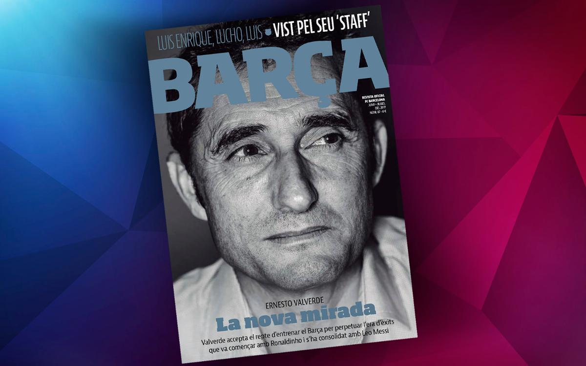 Ernesto Valverde, protagonista de la REVISTA BARÇA