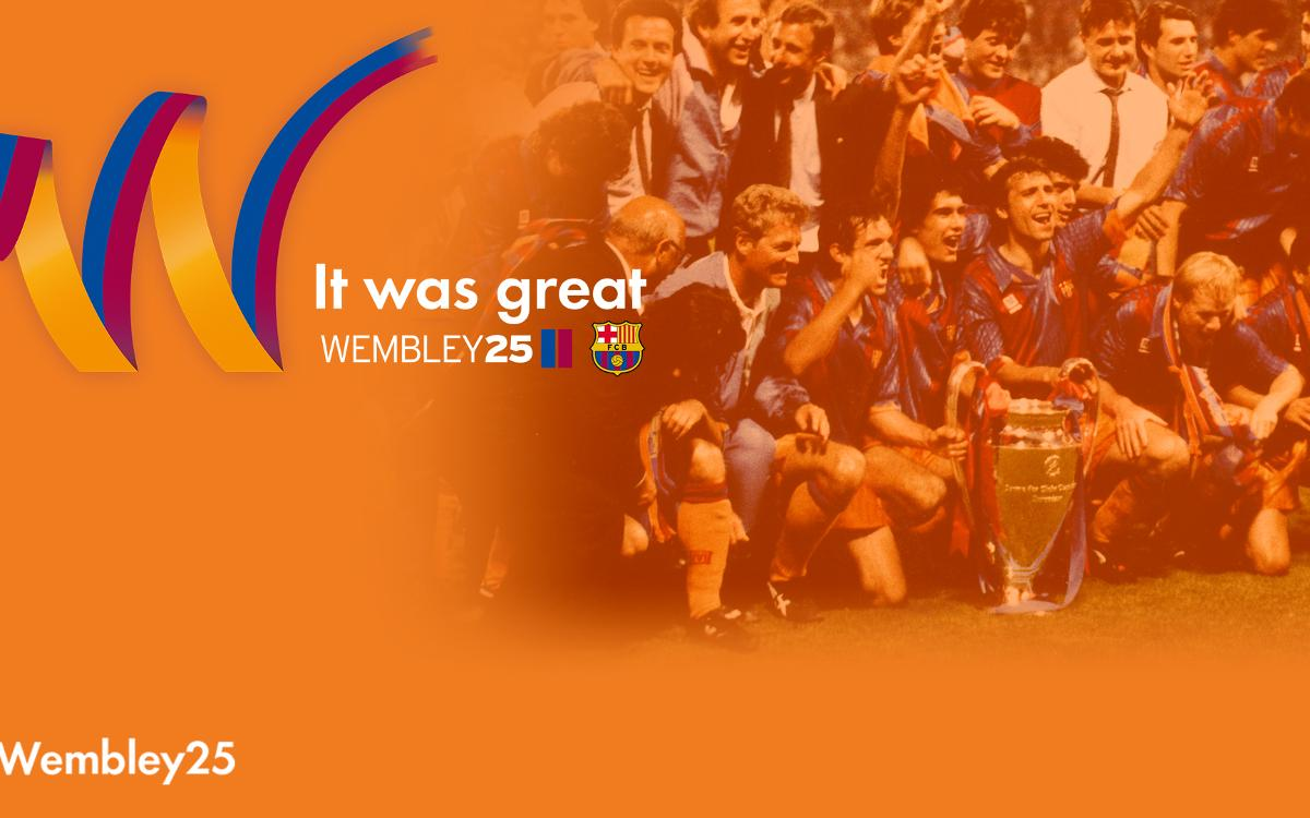 FC Barcelona invite members and fans to take part in the events to commemorate 25 years since European Cup victory at Wembley