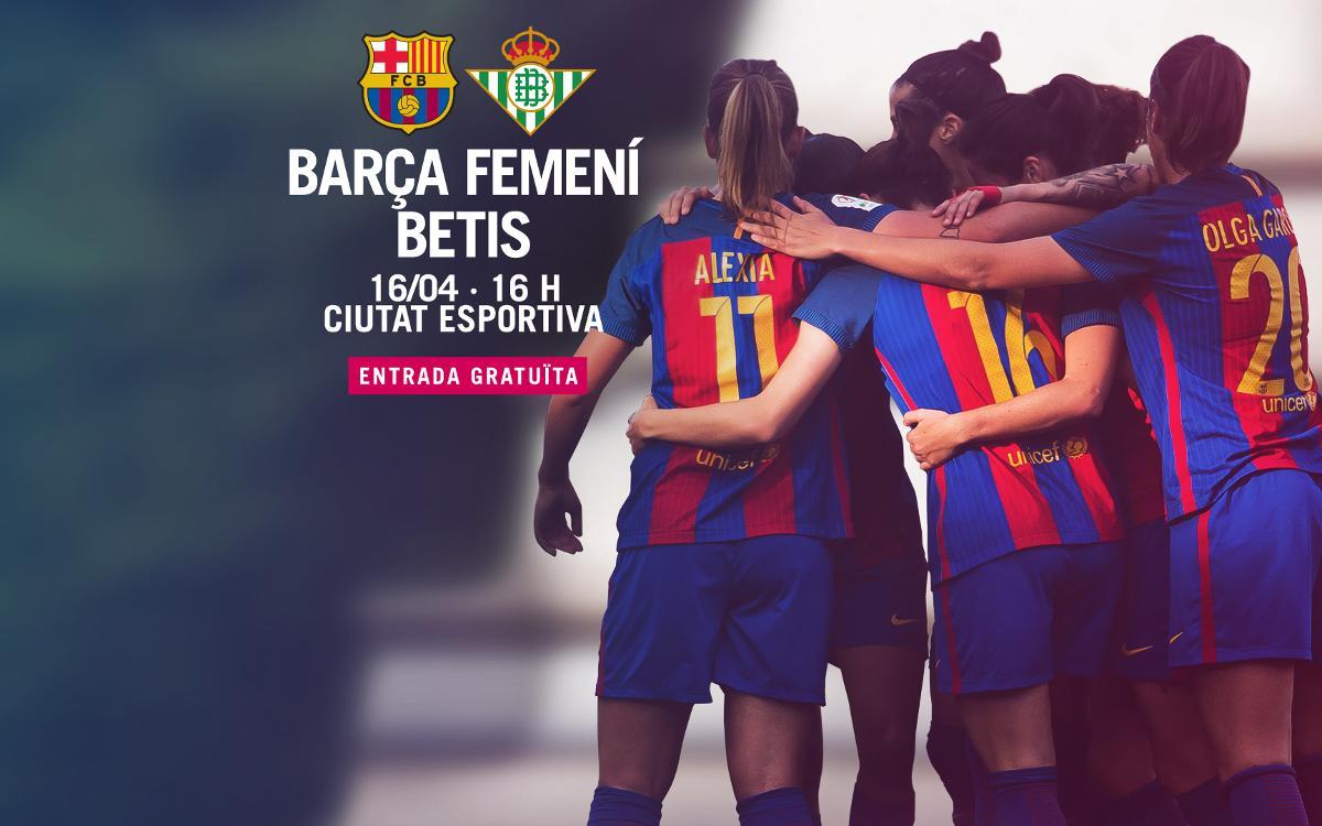 FC Barcelona Femenino - R. Betis (previa): Vale doble