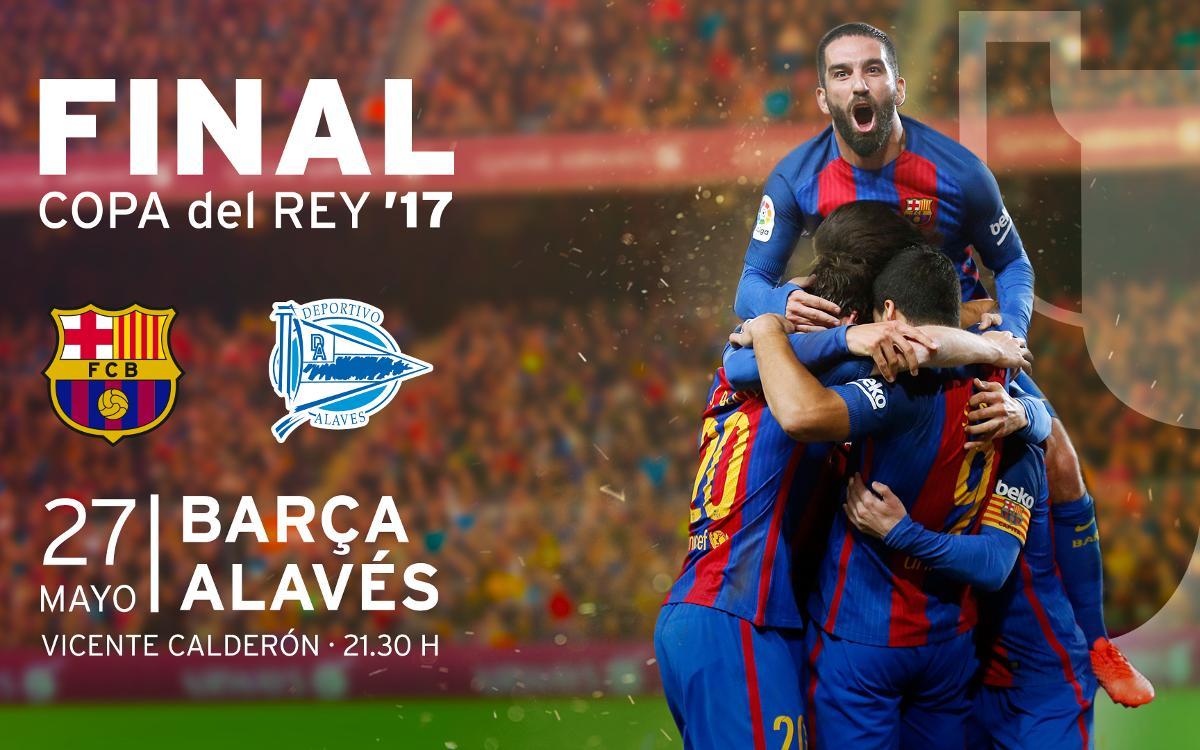 Entradas Final Copa del Rey: FC Barcelona - Alavés