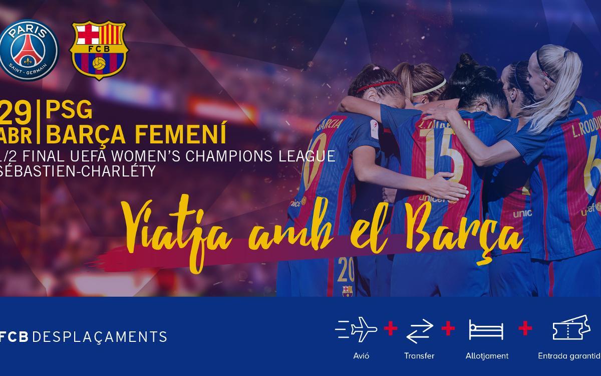 Viatge a París per animar l'equip femení a la Champions