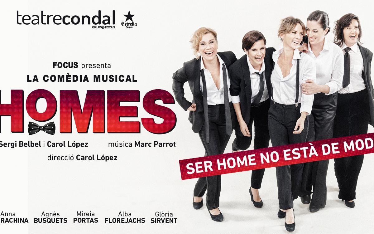 'Homes, la comèdia musical', en el Teatre Condal con descuento para socios