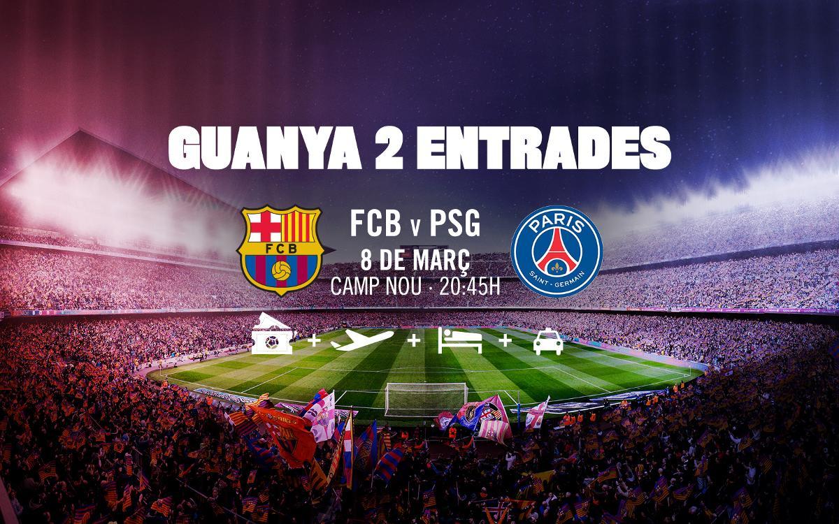 Guanya dues entrades per al Barça-PSG al Camp Nou
