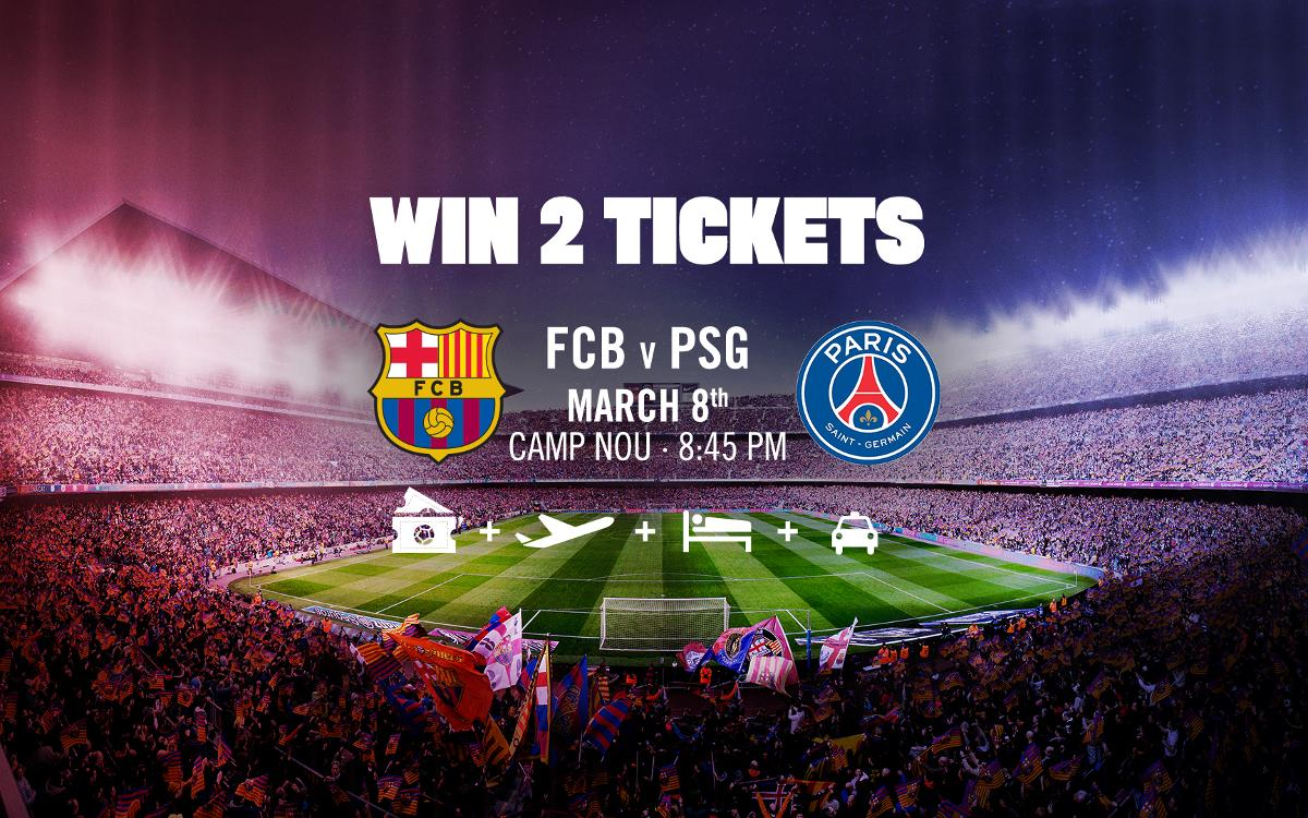 Win two tickets to see FC Barcelona v Paris Saint-Germain at Camp Nou