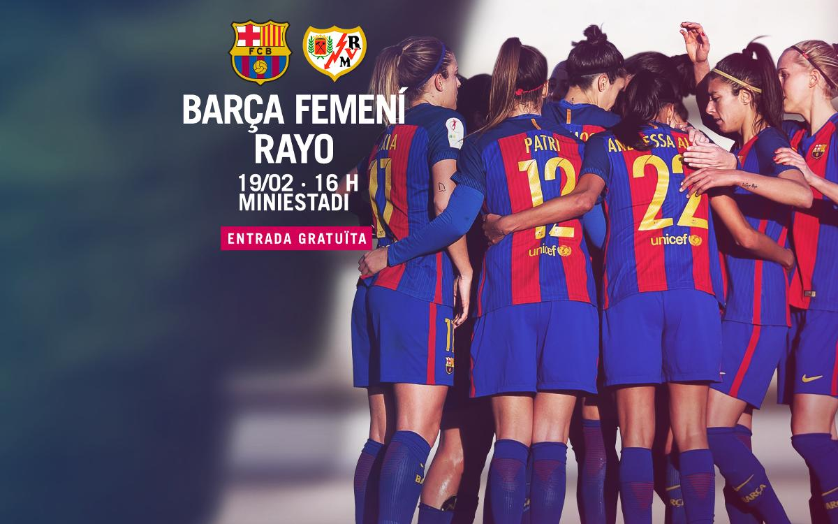 FC Barcelona Femení – Rayo Vallecano (prèvia): Tarda de futbol a casa