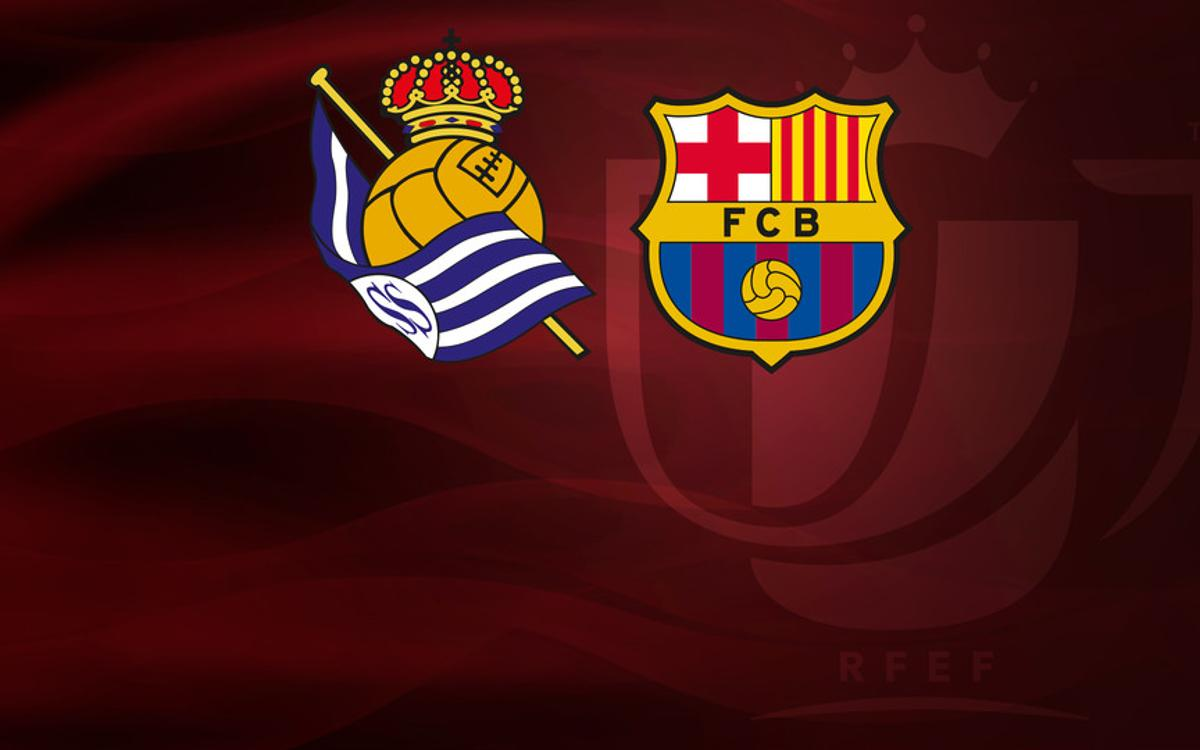 Tickets Real Sociedad - Barça Spanish Cup match