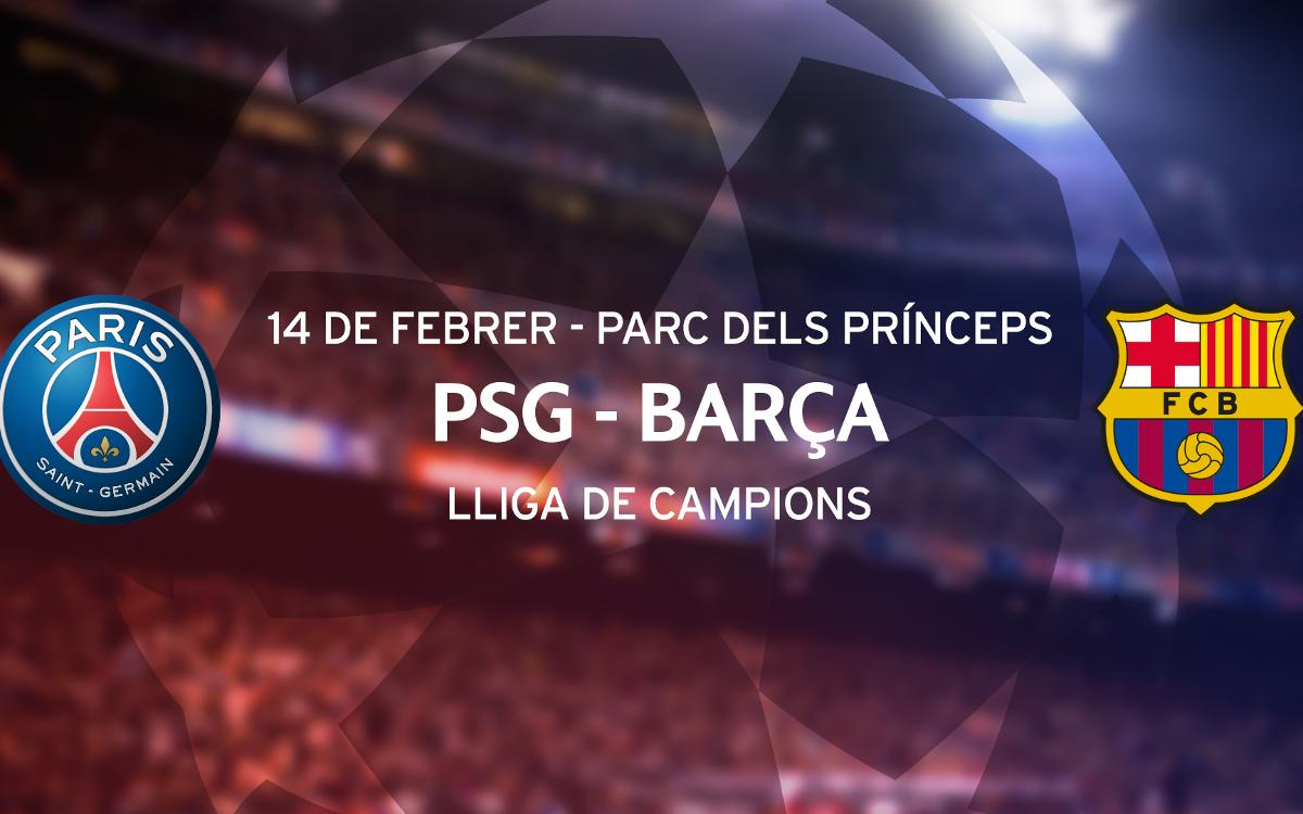 Entrades PSG - Barça de Lliga de Campions