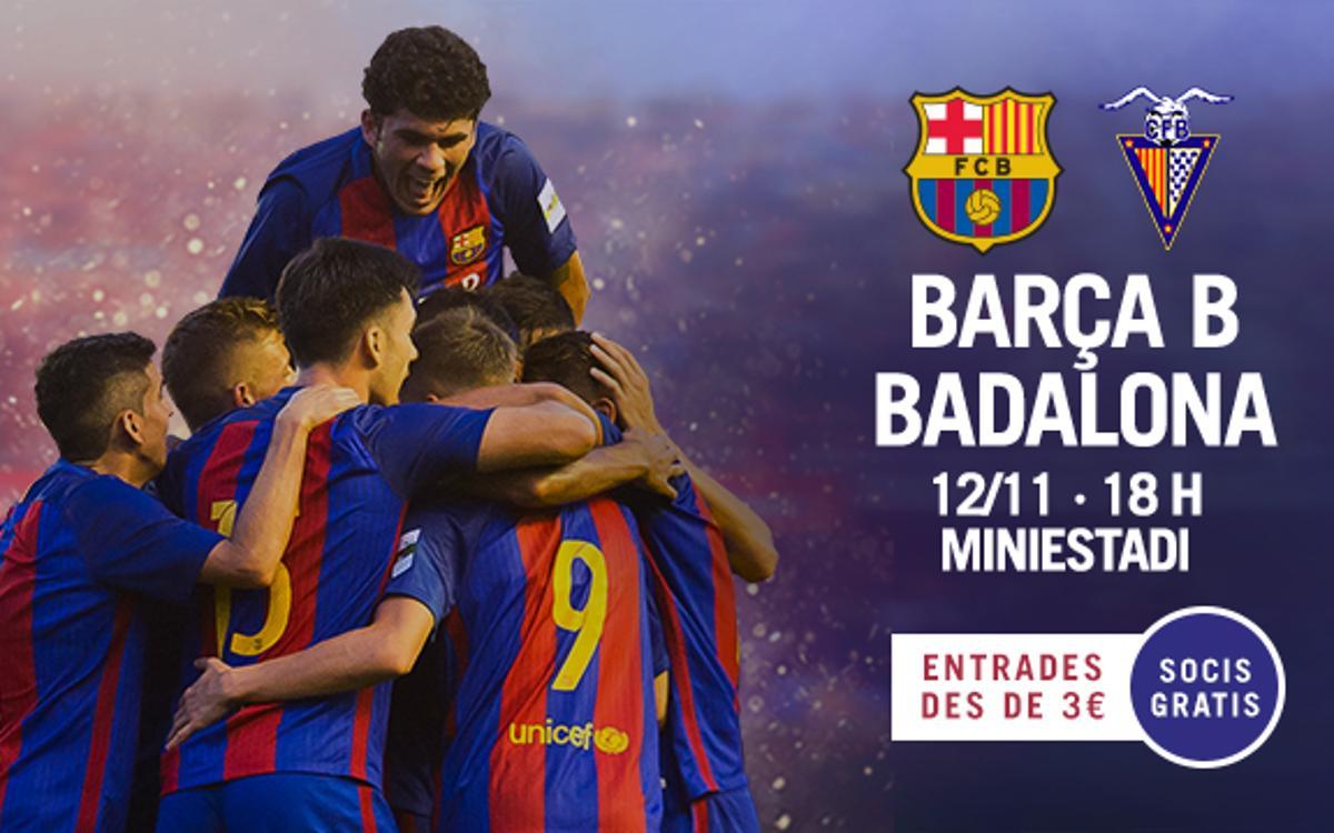 Barça B – CF Badalona: Volen trencar la imbatibilitat del rival