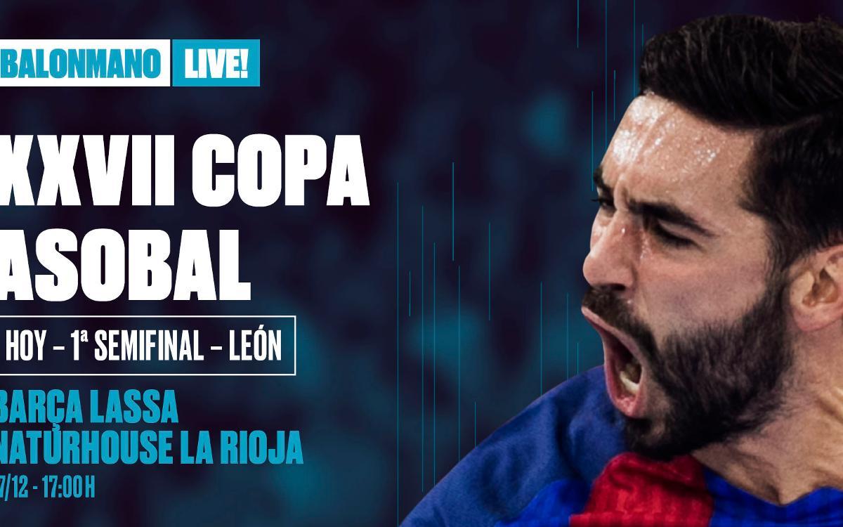 Barça Lassa-Naturhouse La Rioja: La Champions en la Copa Asobal