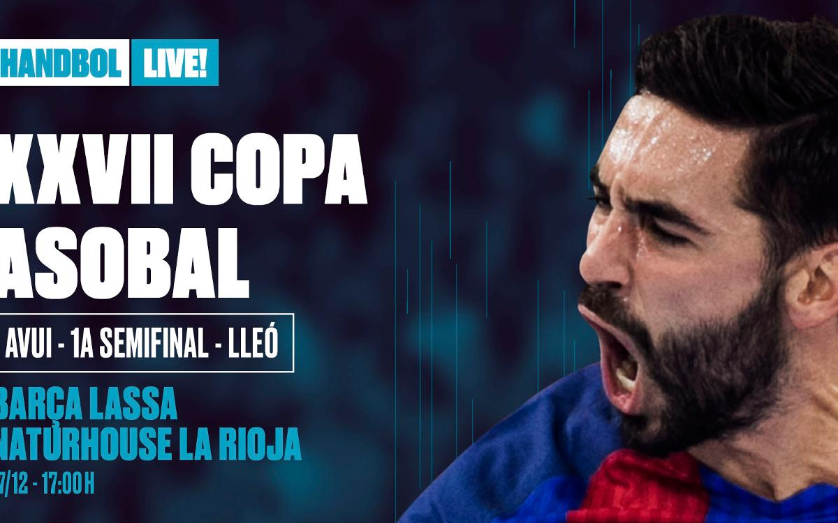 Barça Lassa-Naturhouse La Rioja: La Champions a la Copa Asobal