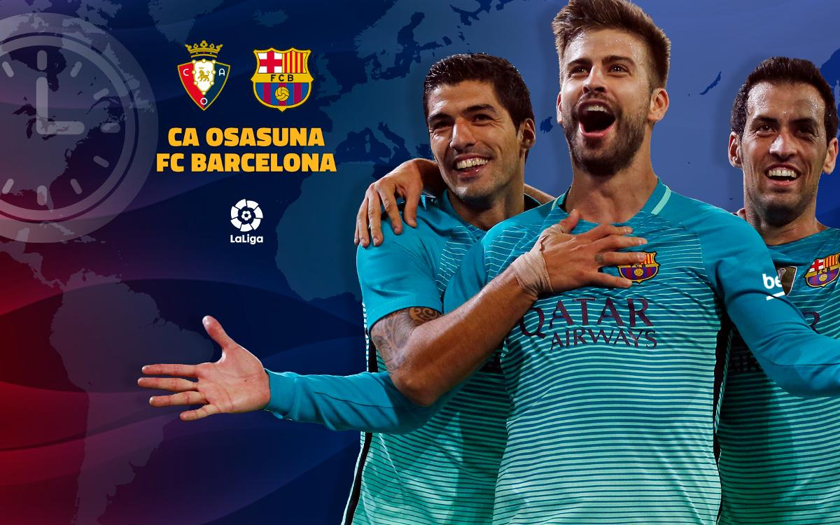 When and where to watch Osasuna v FC Barcelona