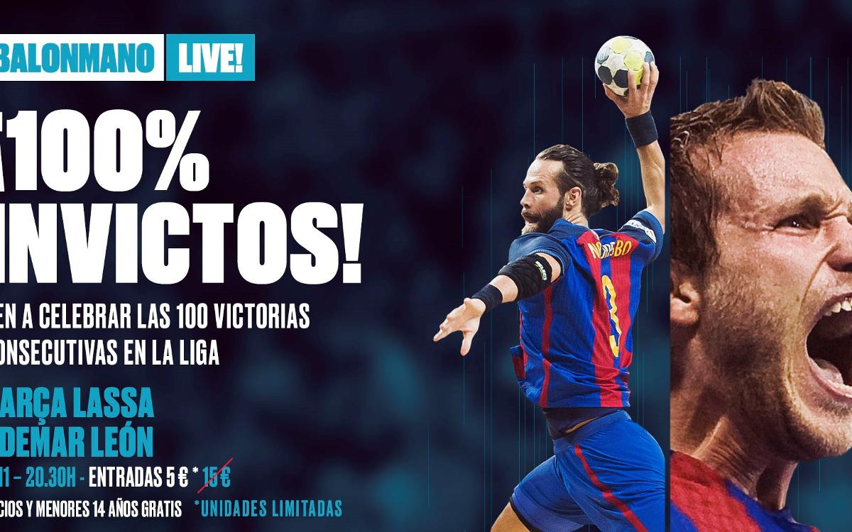 Ven a celebrar los 100 triunfos en Liga del Barça de balonmano