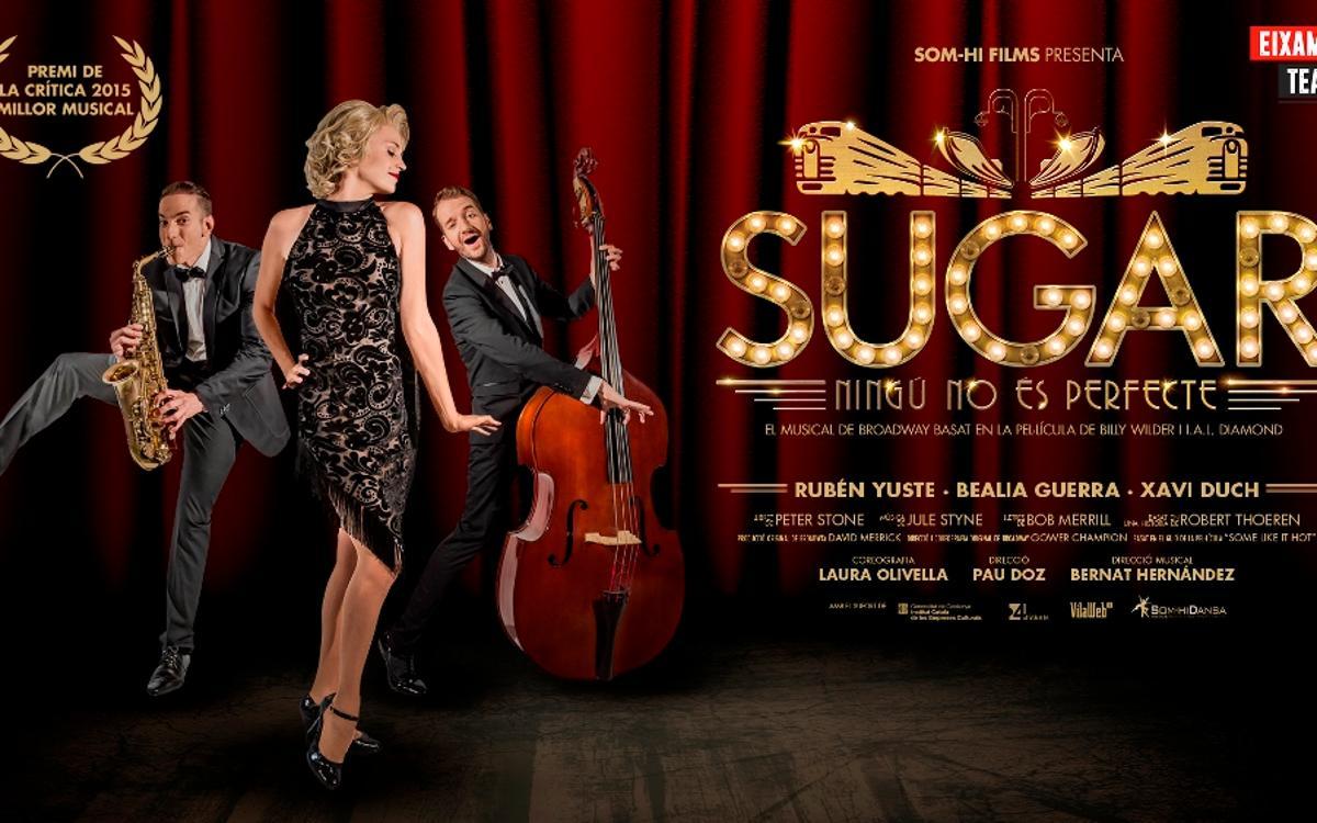 Descompte per al musical 'Sugar, Ningú no és perfecte'