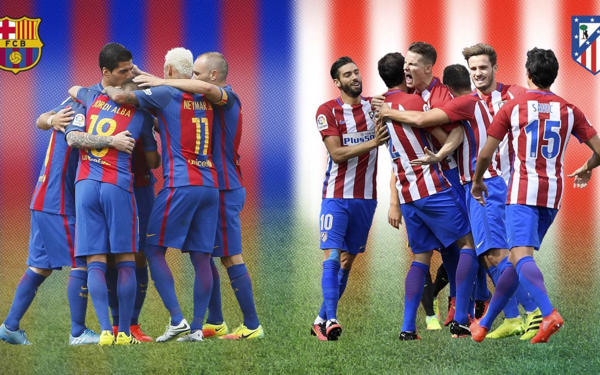 Tot el que has de saber del FC Barcelona - Atlètic de Madrid de Lliga