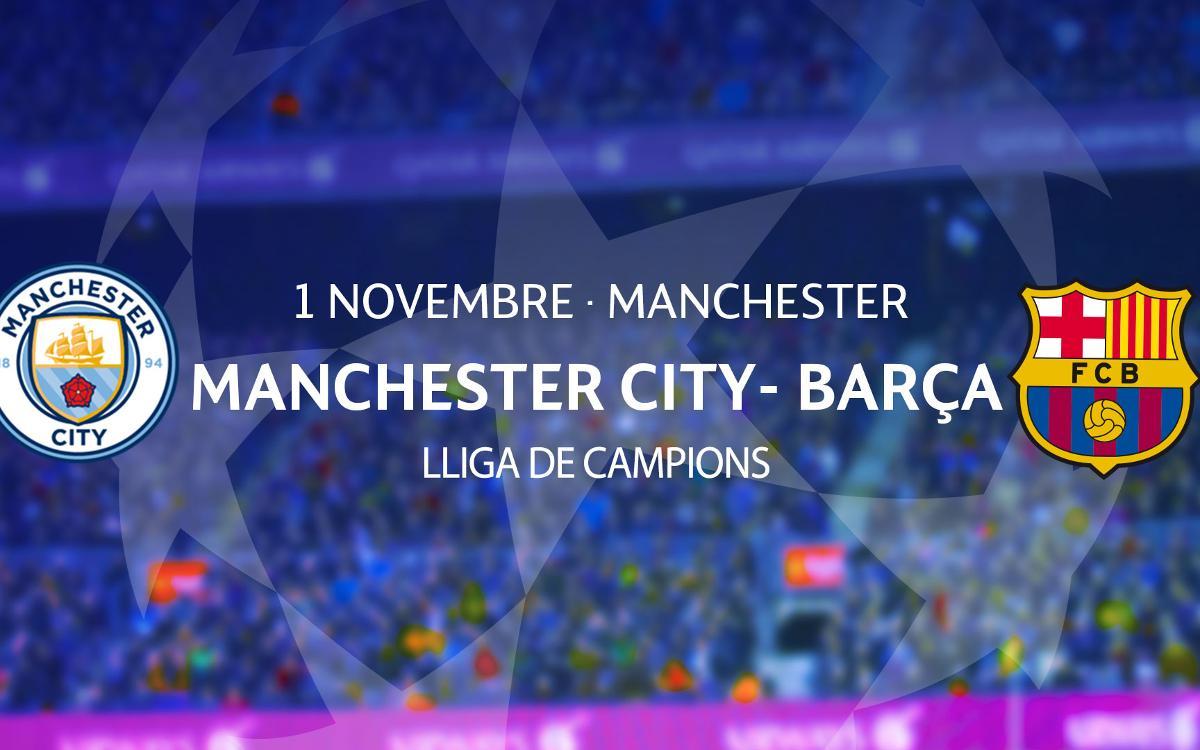 Entrades Manchester City – Barça de Lliga de Campions