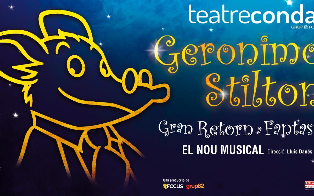 'Geronimo Stilton: Gran Retorn a Fantasia, el nou musical', el espectáculo de la próxima Navidad con descuento para los socios