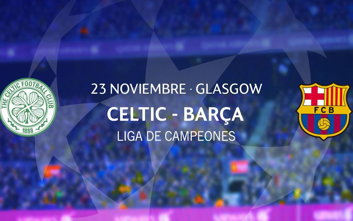 Entradas Celtic FC - Barça de Liga de Campeones