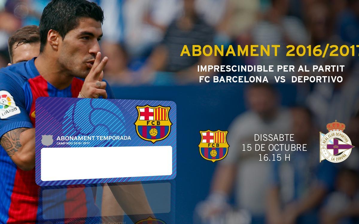 El nou abonament de la temporada 2016/17 serà imprescindible per al partit contra el Deportivo