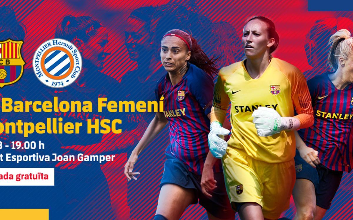 FC Barcelona Femenino - Montpellier (previa): Último ensayo de prestigio