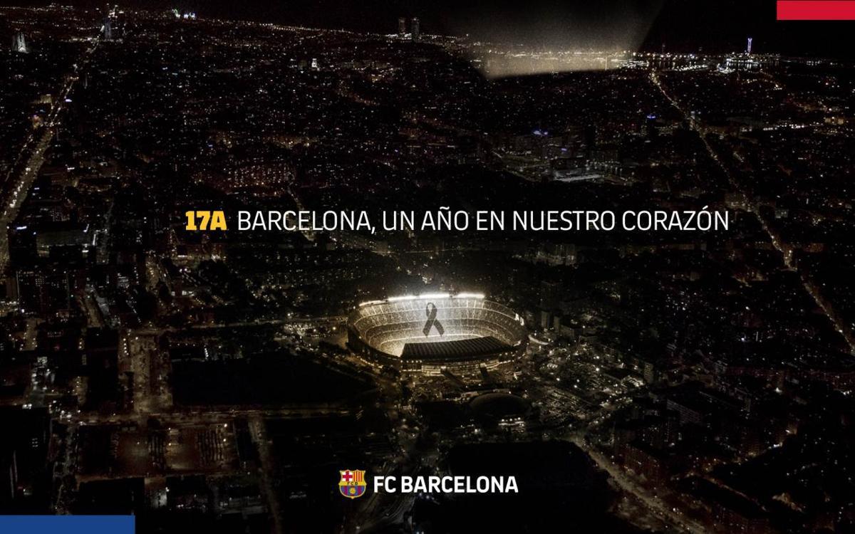 El Barça se adhiere a las muestras de recuerdo a las víctimas de los atentados en Barcelona y cambrils, un año después de la tragedia