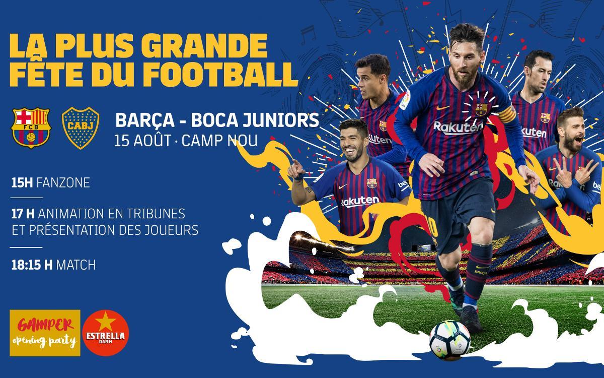Où et quand voir le Trophée Gamper FC Barcelone - Boca Juniors