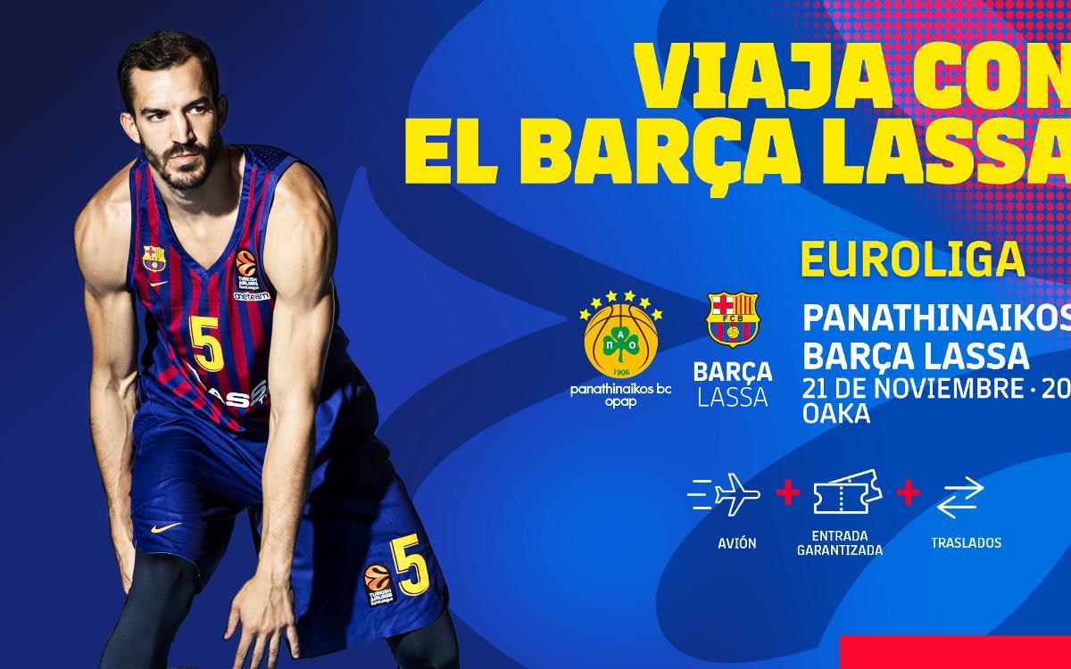 Viaja con el Barça Lassa a Atenas para vivir el partido contra el Panathinaikos