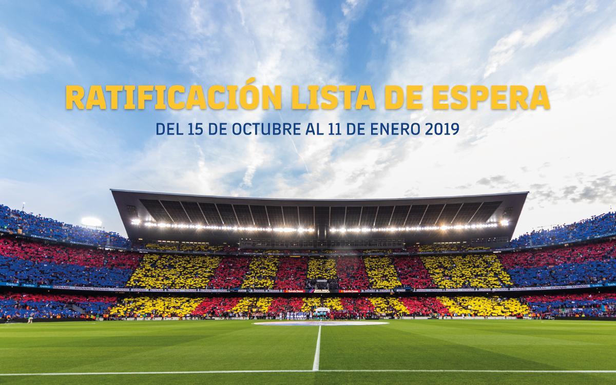 Últimos días para ratificar la inscripción en la Lista de Espera del Camp Nou