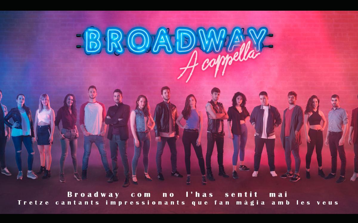 Promocions especials per a 'Broadway a cappella'