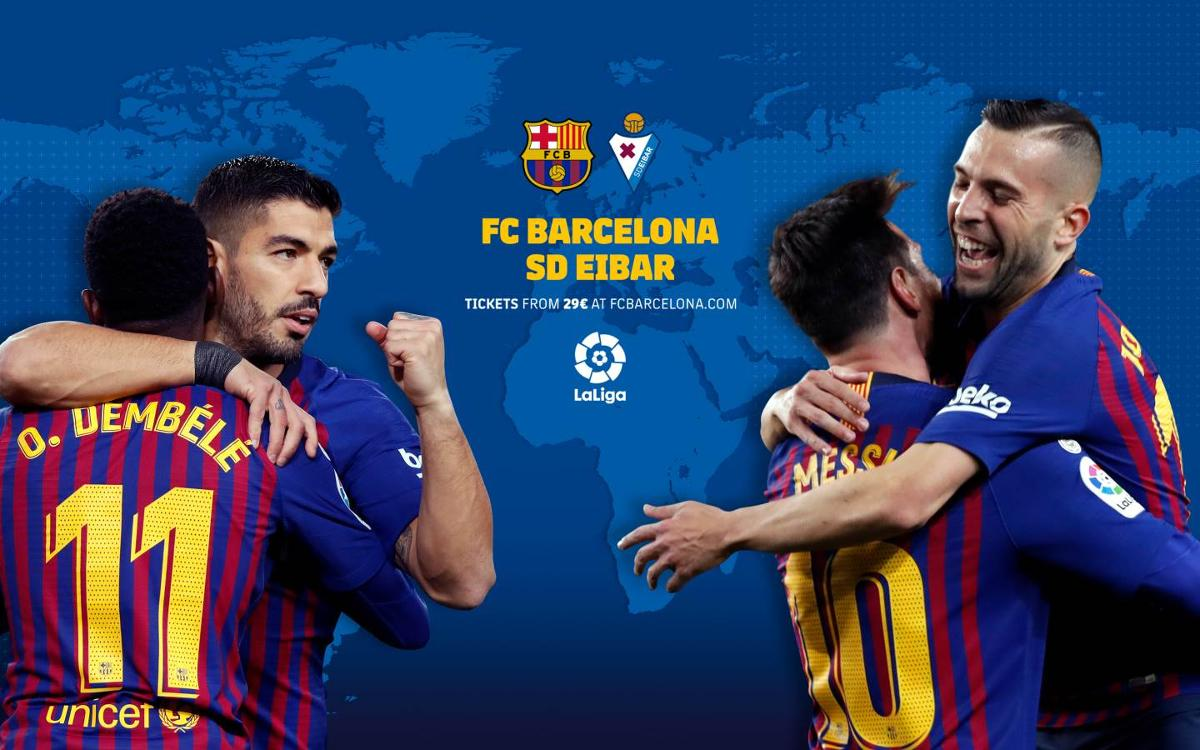 When and where to watch FC Barcelona-Eibar
