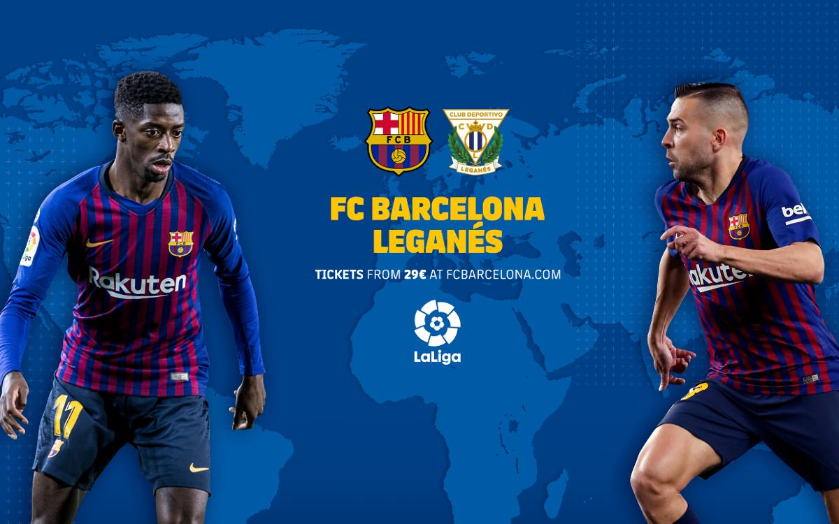 When and where to watch FC Barcelona - Leganés