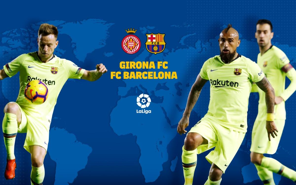 When and where to see Girona v Barça