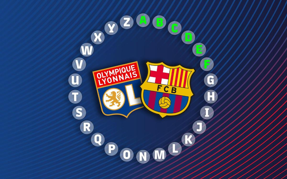 The ABC of Lyon vs Barça