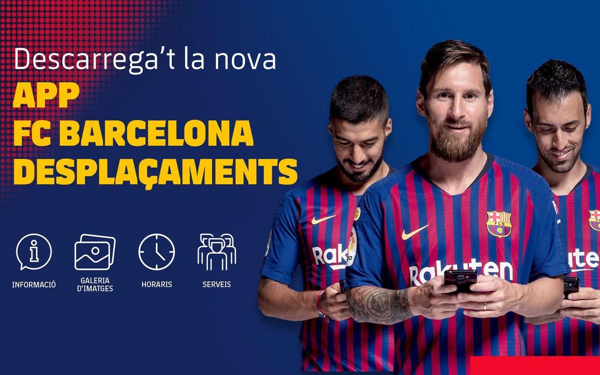 Nova App per als socis i penyistes que viatgin amb FC Barcelona Desplaçaments