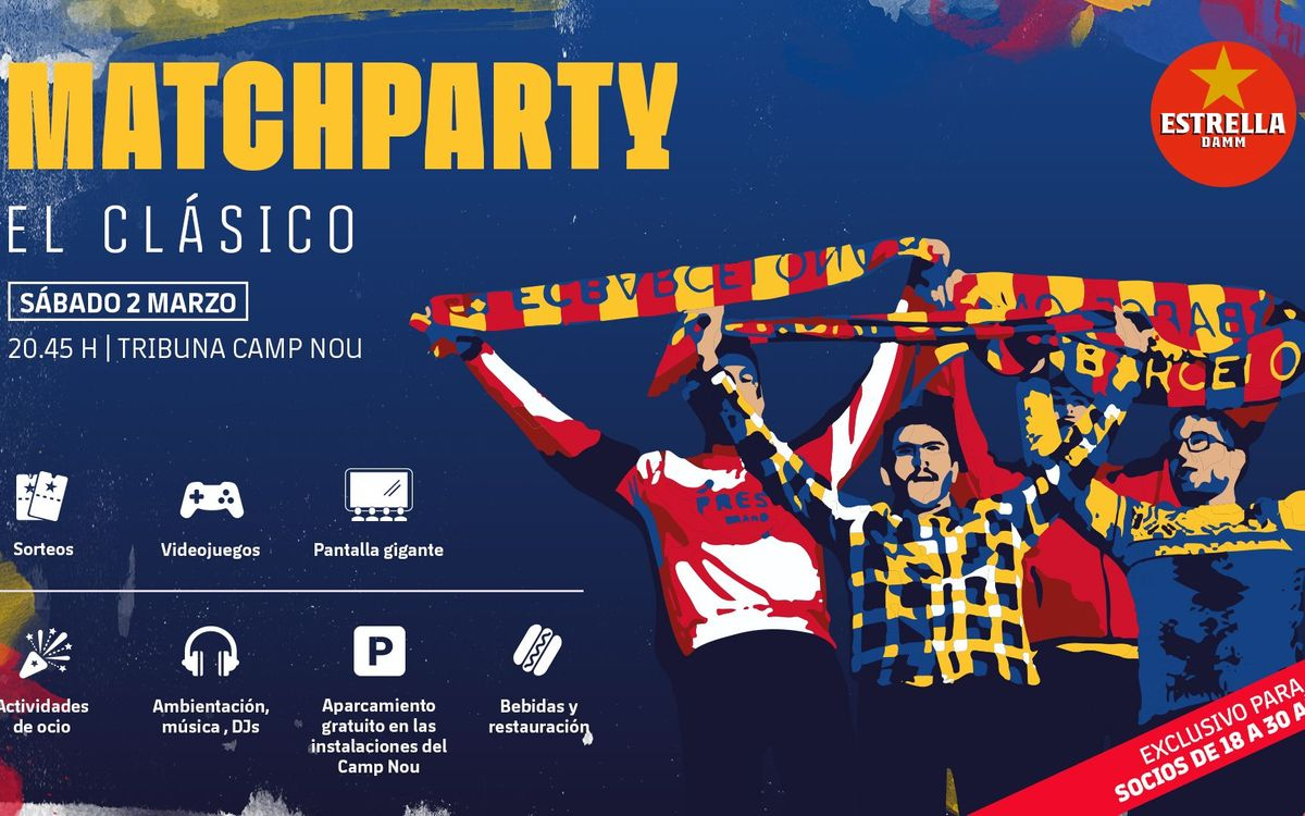 Vive el Clásico de Liga en la Match Party del Camp Nou