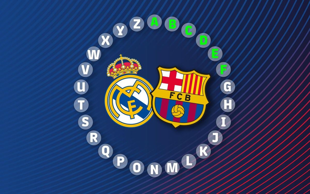 The ABC of Real Madrid vs Barça